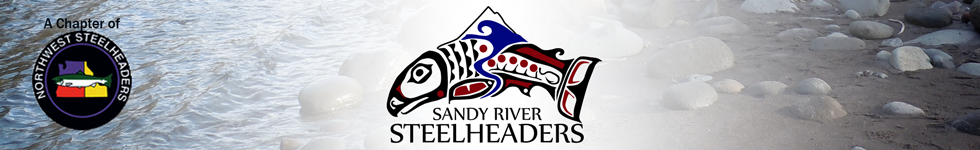 Sandy River Steelhaders, a Chapter of the Northwest Steelheaders Association